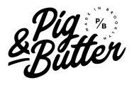 Pig & Butter